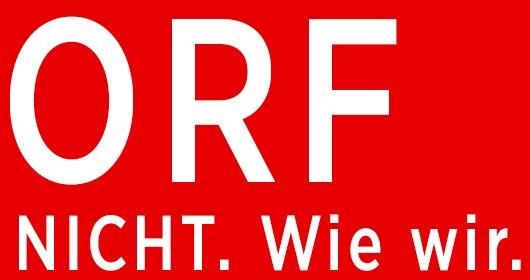 ORF.     NICHT. Wie wir.